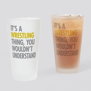 Its A Wrestling Thing Drinking Glass