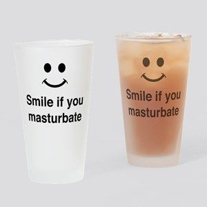 Smile if You Masturbate Drinking Glass