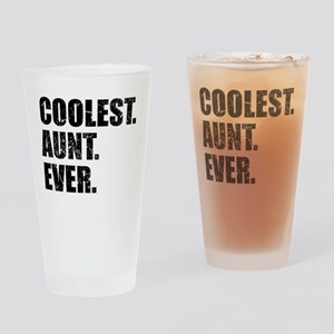 Coolest. Aunt. Ever. Drinking Glass