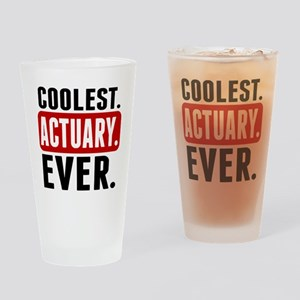 Coolest. Actuary. Ever. Drinking Glass