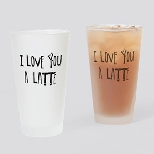 I love you a Latte Drinking Glass