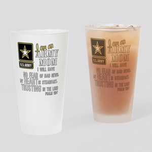 I am an Army Mom No Fear Drinking Glass