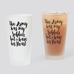The Army has my Soldier but I have Drinking Glass