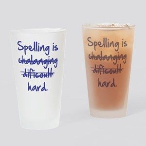 Spelling Is Hard Blue Drinking Glass