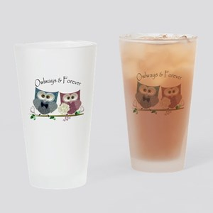 Owlways & Forever Cute Owls art Drinking Glass