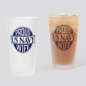 Proud US Navy Wife Drinking Glass