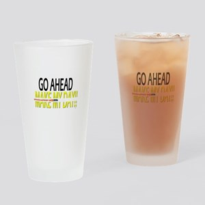 go ahead make my day Drinking Glass