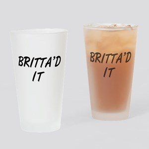 Britta'd It Community Drinking Glass
