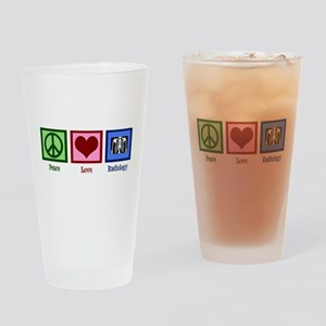 Peace Love Radiology Drinking Glass