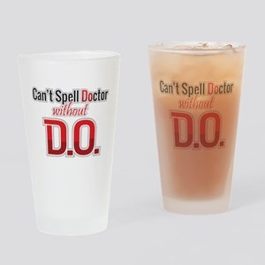 Can't Spell Doctor Without D.o. Drinking Glass