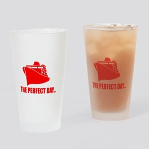 Perfect Day Ship Drinking Glass