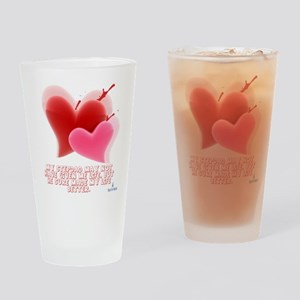 Hearts - Made My Life Better Drinking Glass