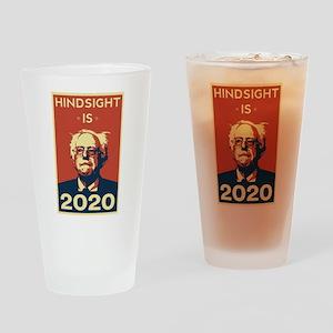 Bernie Sanders Hindsight is 2020 Drinking Glass