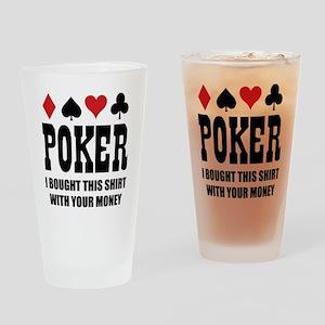 pokermoneyX1 Drinking Glass