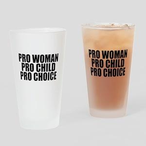 Pro Woman Child Choice Drinking Glass
