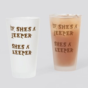 If She's a Jeeper Drinking Glass