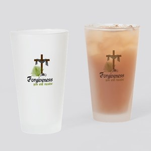 Forgiveness You Will Receive Drinking Glass