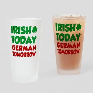 Irish Today German Tomorrow Drinking Glass