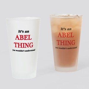 It's an Abel thing, you wouldn& Drinking Glass