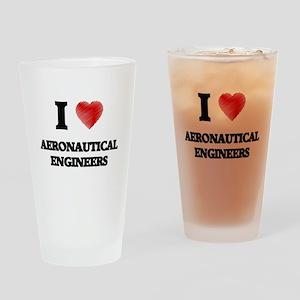 I love Aeronautical Engineers Drinking Glass