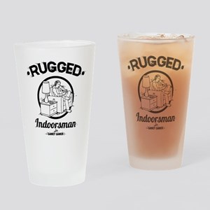 Rugged Indoorsman -218 Drinking Glass