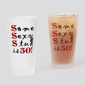 Some Sexy Stud Is 50 Drinking Glass