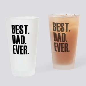 Best Dad Ever Drinking Glass