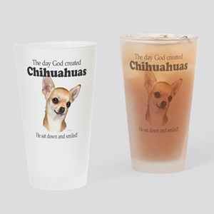 God smiled chihuahuas Drinking Glass