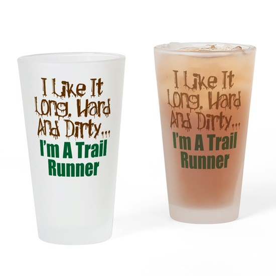 Long Hard Dirty Trail Runner
