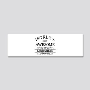 World's Most Awesome Librarian Car Magnet 10 x 3