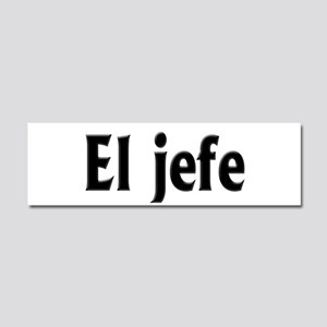 El jefe (The Boss) Car Magnet 10 x 3