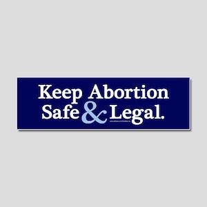 Keep Abortion Safe Legal Car Magnet 10 X 3