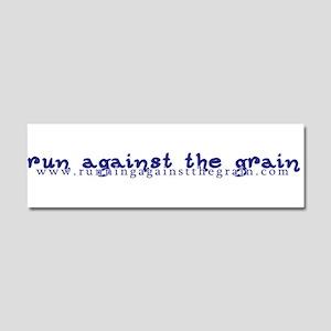 Run Against The Grain Car Magnet 10 X 3