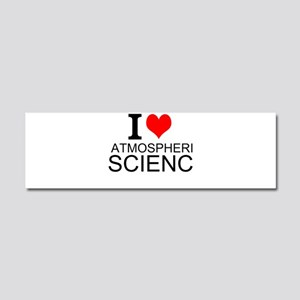 I Love Atmospheric Science Car Magnet 10 x 3