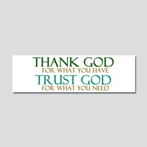 Thank God - Trust God Car Magnet 10 x 3