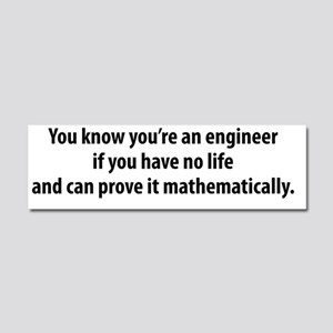 You're An Engineer Car Magnet 10 x 3