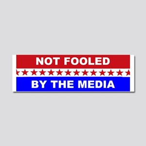 Not Fooled By Media Car Magnet 10 x 3