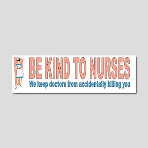 Be kind to nurses Car Magnet 10 x 3