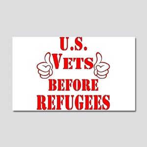 US Vets Before Refugees  Car Magnet 20 x 12