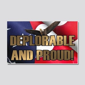 DEPLORABLE AND PROUD Car Magnet 20 x 12