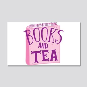 Nothing is better than books and TEA Car Magnet 20