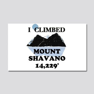I Climbed Mount Shavano Car Magnet 12 x 20