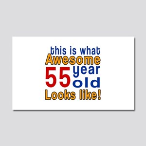 This Is What Awesome 55 Year Ol Car Magnet 20 x 12