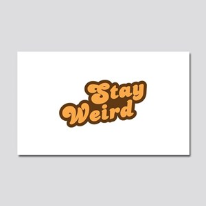 Stay Weird Car Magnet 20 x 12