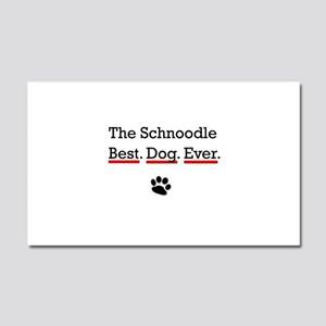 The Schnoodle Best Dog Ever Car Magnet 20 x 12