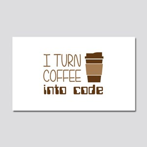 I Turn Coffee Into Programming Code Car Magnet 20