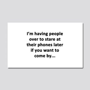 Having People Over Car Magnet 20 x 12