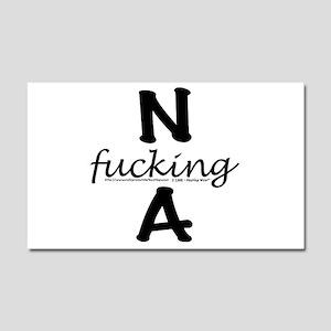 N f_cking A Car Magnet 20 x 12