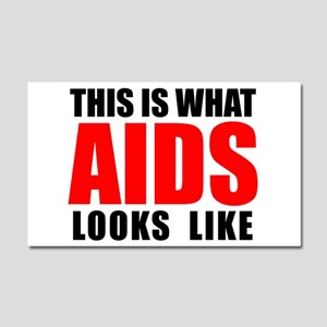 What AIDS looks like Car Magnet 20 x 12