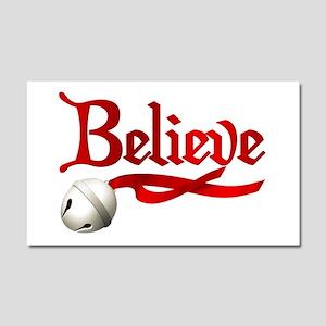 Believe Car Magnet 20 x 12